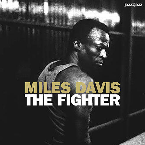 The Fighter - Essential Ballads (Extended) by Miles Davis