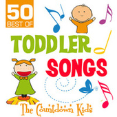50 Best of Toddler Songs by The Countdown Kids
