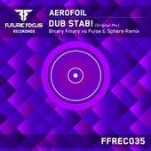 Dub Stab! by Aerofoil