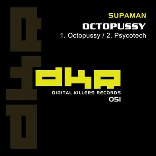 Octopussy by Supa Man (Kelvin Mccray)