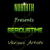Serioustime Riddim by Various Artists