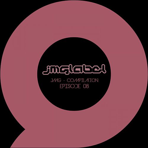 JMG Compilation: Episode 08 by Various Artists