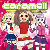 Caramelldansen - Speedy Mixes by Caramell