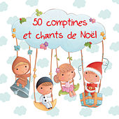 50 comptines et chants de Noël by Various Artists