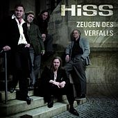 Zeugen des Verfalls by The Hiss