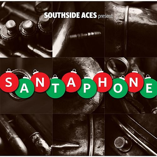 Santaphone by Southside Aces