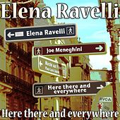 Here, There and Everywhere (The Beatles) by Elena Ravelli