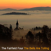 The Bells are Tolling by The Fairfield Four