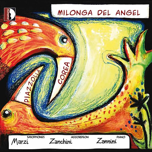 Milonga del Angel by Mario Marzi