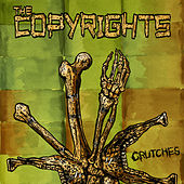 Crutches - Single by The Copyrights
