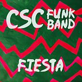 Fiesta - Single by CSC Funk Band