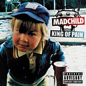 King of Pain EP by Madchild