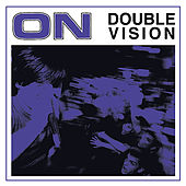 Double Vision by On