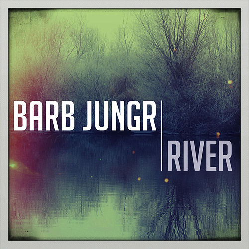 River by Barb Jungr