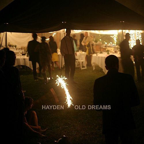Old Dreams  - Single by Hayden