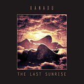 The Last Sunrise by Xanadu