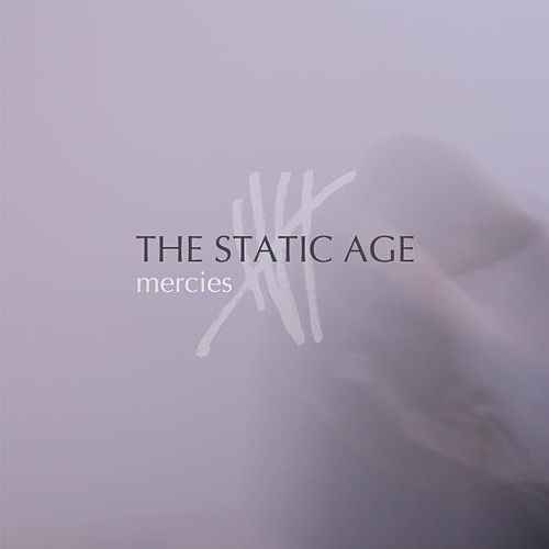 Mercies by The Static Age