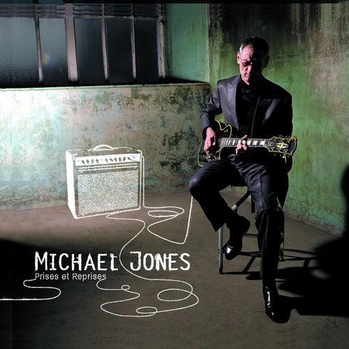 Prises et reprises by Michael Jones