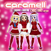 Caramelldancing - Christmas Version by Caramell