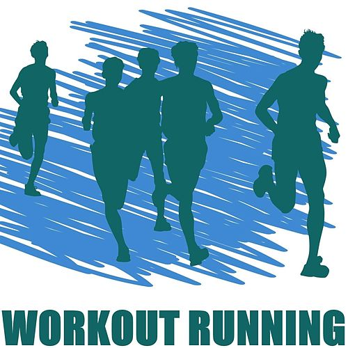Workout Running by Various Artists
