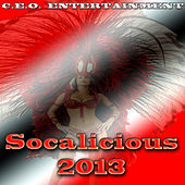 Socalicious 2013 Soca by Ceo Entertainment