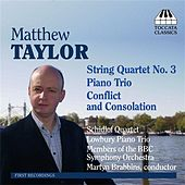 Taylor: Piano Trio / String Quartet / Conflict and Consolation by Various Artists
