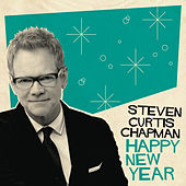 Happy New Year von Steven Curtis Chapman