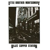 Bajez Copper Station by Little Brother Montgomery