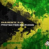 Protection Remixes by DannyLO