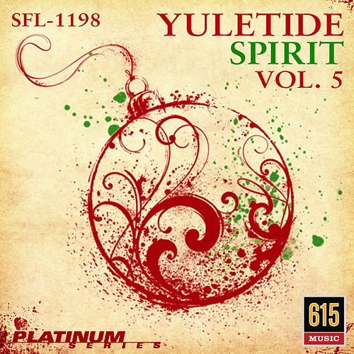 Yuletide Spirit Vol. 5 - New Twists on Christmas Favorites by Holiday Music Ensemble