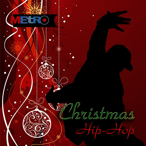 Christmas Hip-Hop - Funky Holiday Grooves by Holiday Music Ensemble