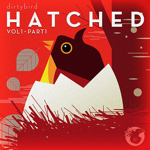 Dirtybird Hatched (Part 1) by Various Artists
