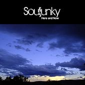 Here and Now by Souljunky