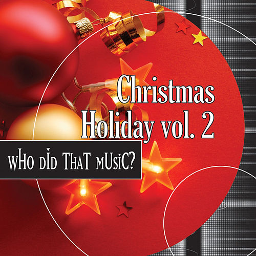 Christmas Vol. 2 - Relaxing Mellow Versions of Holiday Classics by Holiday Music Ensemble