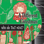 A Different Xmas - New Versions of Christmas Favorites by Holiday Music Ensemble