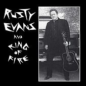 Rusty Evans & Ring Of Fire by Rusty Evans