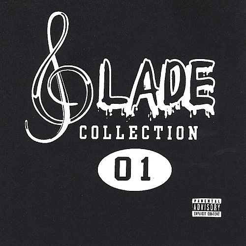 Slade Collection 01 by Slade