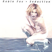 Seduction by Robin Fox