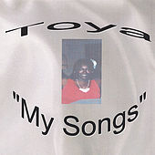 My Songs by Toya