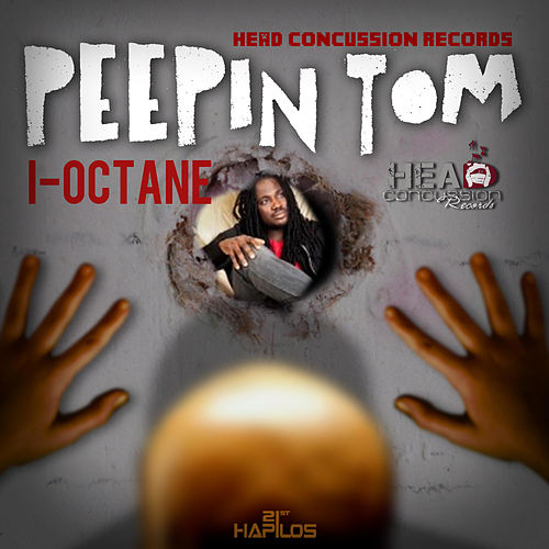 Peepin Tom - Single by I-Octane