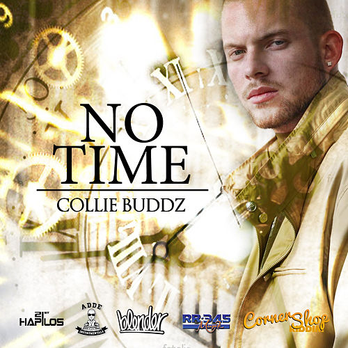 No Time - Single by Collie Buddz