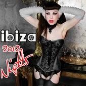 Ibiza 2012 Nights by Various Artists