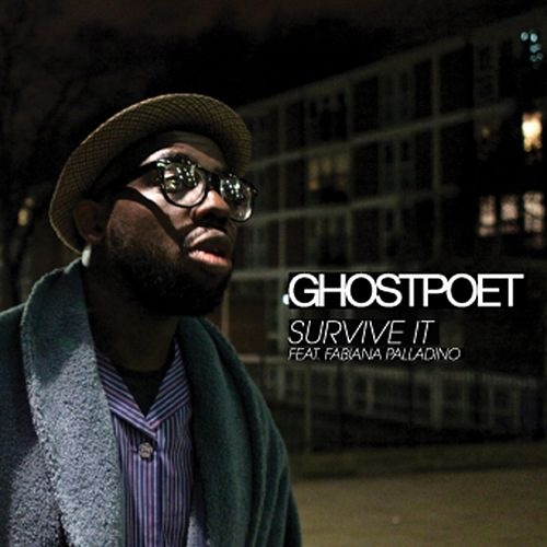 Survive It by Ghostpoet