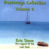 Boatsongs #2/The Legend Of The Lost Soul by Eric Stone