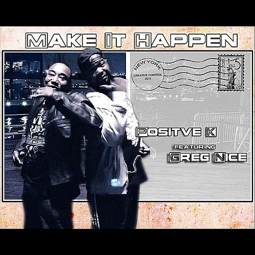 Make It Happen by Positive K