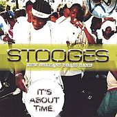 It's About Time by Stooges Brass Band