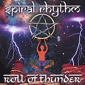 Roll Of Thunder by Spiral Rhythm