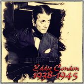 Eddie Condon 1938-1945 by Eddie Condon
