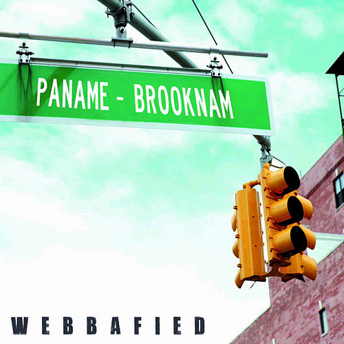 Paname-Brooknam by Webbafied