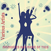 Memories Are Made of This von Various Artists